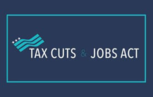 How the Tax Cuts and Jobs Act Affects You